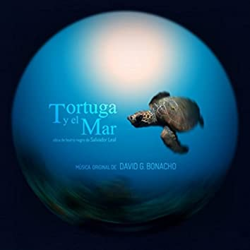 Tortuga y el Mar (Música Original de la Obra Teatral)