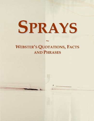 Sprays: Webster's Quotations, Facts and Phrases