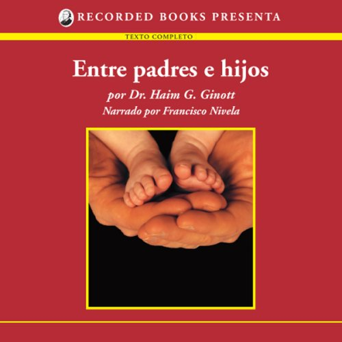 Entre padre e hijos [Between Father and Sons (Texto Completo)]