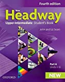 New Headway 4th Edition Upper-Intermediate. Student's Book A: The world's most trusted English course (New Headway Fourth Edition)