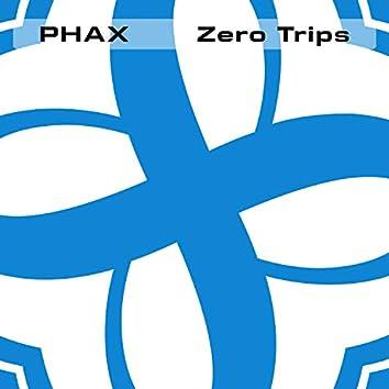 Zero Trips