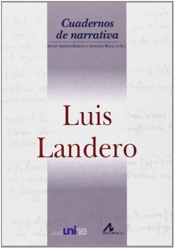 Luis Landero (Cuadernos de narrativa)