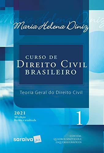 Curso De Direito Civil Brasileiro - Vol. 1 - 38ª Edição 2021: Volume 1