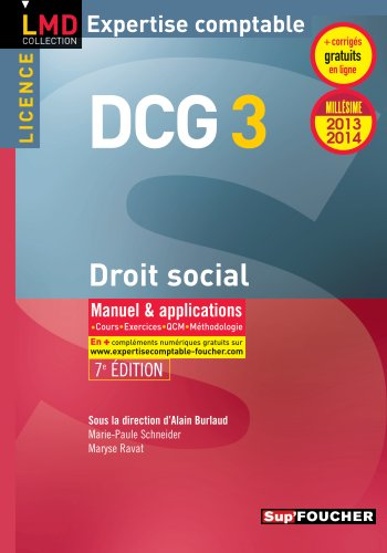DCG 3 Droit social Manuel et applications 7e Edition Millésime 2013-2014