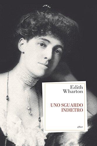 Uno sguardo indietro eBook: Wharton, Edith, Buitoni Duca, Maria ...