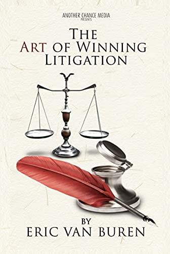The Art of Winning Litigation (English Edition)