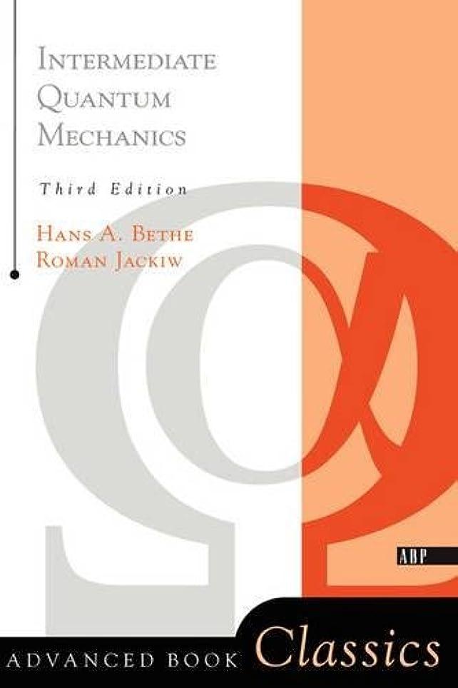 嵐トリッキー無意識Intermediate Quantum Mechanics: Third Edition (Frontiers in Physics)