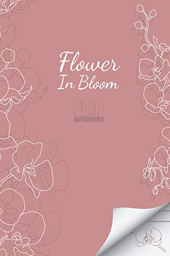 Flip Notebooks Flower in Bloom: Blank Lined Journal with Flip Animation of a Blooming Orchid