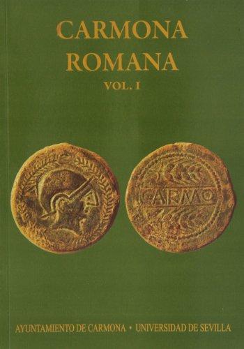 Carmona romana: 174 (Serie Historia y Geografía)