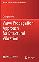 Wave Propagation Approach for Structural Vibration (Springer Tracts in Mechanical Engineering)