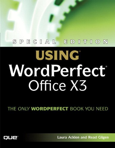 Special Edition Using WordPerfect Office X3 (English Edition)