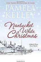 Nantucket White Christmas: A feel-good, small town, Christmas story (Nantucket Beach Plum Cove Series)