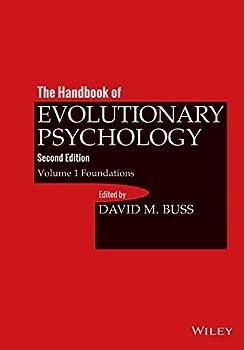 The Handbook of Evolutionary Psychology Volume 1  Foundation