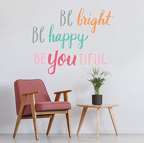Wall Decal - Wall Decor - Inspirational Quote. for Girls Rooms, Classrooms, Students, Teachers, School - Easy to Remove Vinyl Quote - Be Bright, Be Happy, BeYouTiful, Be Awesome, Be You, Be Bold.