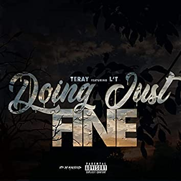 Doing just fine (feat. L'T)
