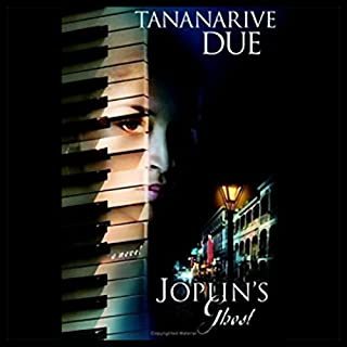 Joplin's Ghost                   By:                                                                                                                                 Tananarive Due                               Narrated by:                                                                                                                                 Lizan Mitchell                      Length: 21 hrs and 21 mins     170 ratings     Overall 4.0