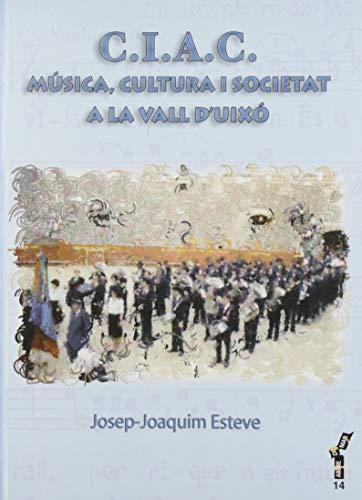 C.I.A.C. Música, cultura i societat a la Vall d