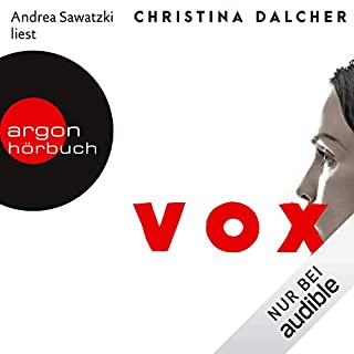 Vox                   By:                                                                                                                                 Christina Dalcher                               Narrated by:                                                                                                                                 Andrea Sawatzki                      Length: 9 hrs and 47 mins     Not rated yet     Overall 0.0