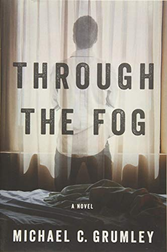 Compare Textbook Prices for Through the Fog  ISBN 9781477820957 by Grumley, Michael C.