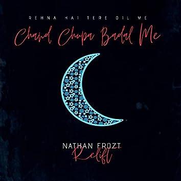 Chand Chupa Badal Me (Re-Lift)