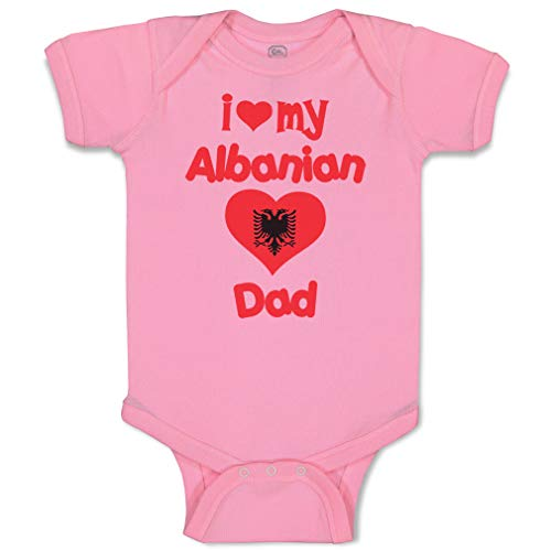 Custom Baby Bodysuit I Love My Albanian Dad Funny Cotton Boy & Girl Baby Clothes Soft Pink Design Only 6 Months