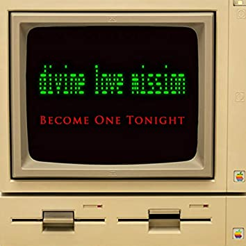 Become One Tonight