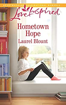 Hometown Hope by [Laurel Blount]