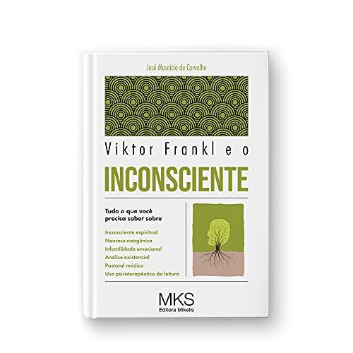 Viktor Frankl E O Inconsciente