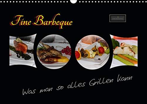 Fine Barbeque – Was man so alles Grillen kann (Wandkalender 2021 DIN A3 quer)