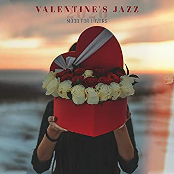 Valentine's Jazz 2020: Mood for Lovers - Sensual Saxophone for Romantic Evening, Candlelight Dinner