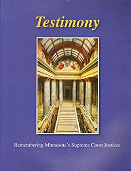 Paperback Testimony (Remembering Minnesota's Supreme Court Justices) Book