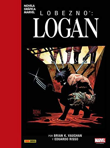 Lobezno. Logan (NOVELA GRAFICA MARVEL)
