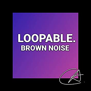 Brown Noise Loopable