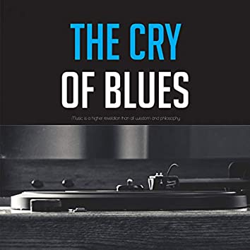 The Cry of Blues