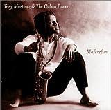 Maferefun by Tony Martinez (1999-09-14)