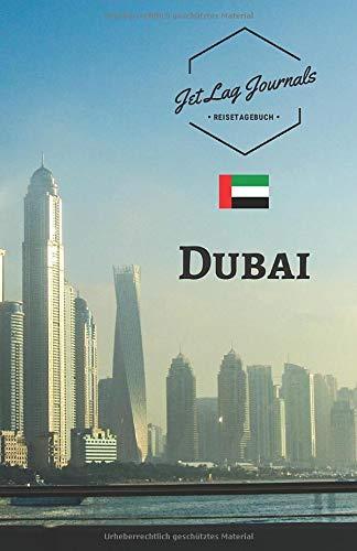 JetLagJournals • Reisetagebuch Dubai: Erinnerungsbuch zum Ausfüllen | Reisetagebuch zum Selberschreiben für den Dubai Urlaub