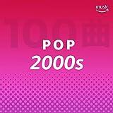 2000年代 ポップス 100曲