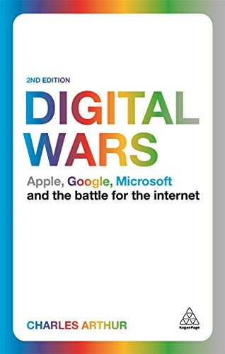 Image of Digital Wars: Apple, Google, Microsoft and the Battle for the Internet