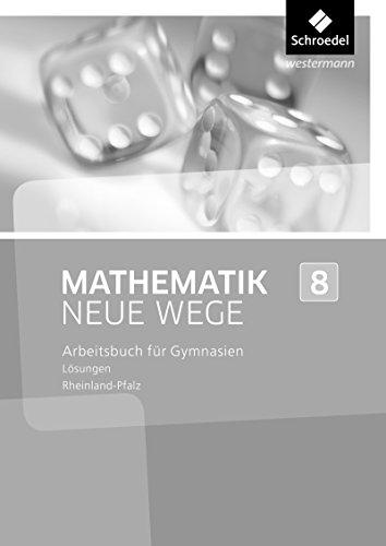 Mathematik Neue Wege SI - Ausgabe 2016 für Rheinland-Pfalz: Lösungen 8