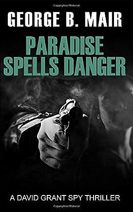 Paradise Spells Danger