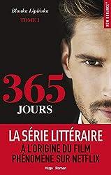 365 JOURS - Tome 1 de Blanka Lipińska