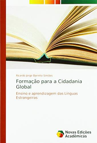 Formação para a Cidadania Global: Ensino e aprendizagem das Línguas Estrangeiras