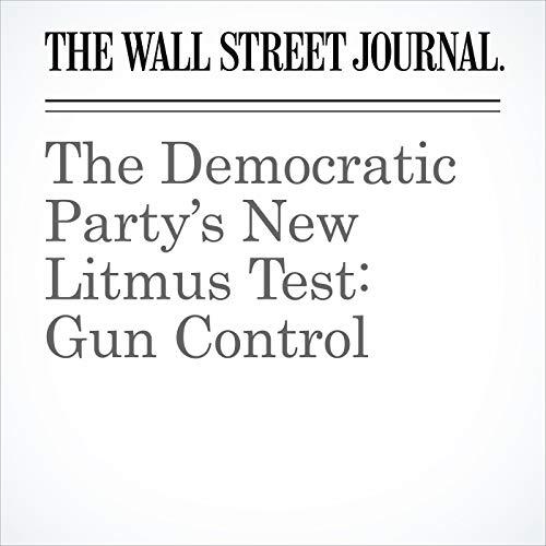 The Democratic Party's New Litmus Test: Gun Control copertina