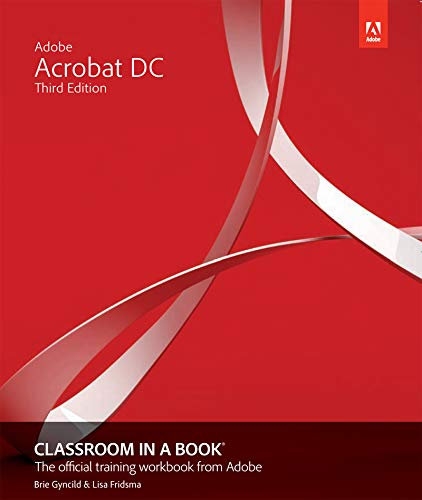 Adobe Acrobat DC Classroom in a Book (English Edition)