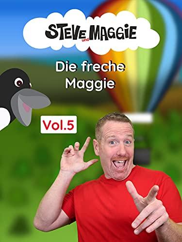 Steve und Maggie Vol. 5: Die freche Maggie