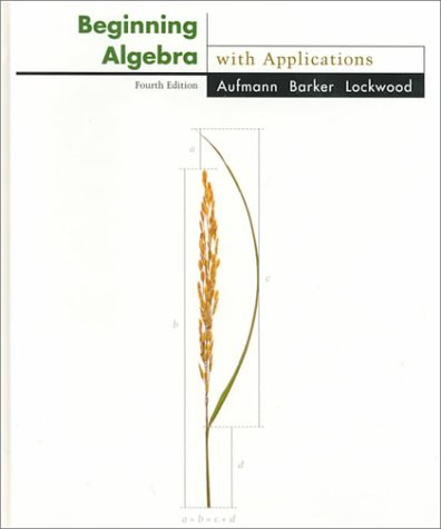 Beginning Algebra With Applications (The Aufmann Family of Books)