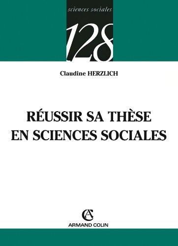Reussir Sa These En Sciences Sociales