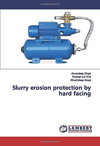 Slurry erosion protection by hard facing