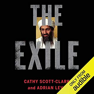 The Exile     The Flight of Osama bin Laden              De :                                                                                                                                 Cathy Scott-Clark,                                                                                        Adrian Levy                               Lu par :                                                                                                                                 Chris Kayser                      Durée : 24 h et 50 min     Pas de notations     Global 0,0