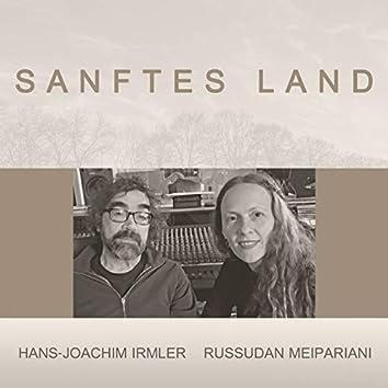Sanftes Land
